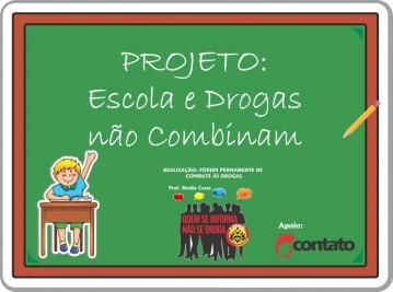 Contato traz projeto inovador de combate às drogas