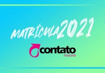 MATRÍCULAS 2021 COMEÇAM NA PRÓXIMA SEMANA